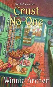 Crust No One - Winnie Archer - cover