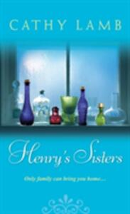 Henry's Sisters - Cathy Lamb - cover