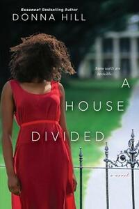 A House Divided - Donna Hill - cover