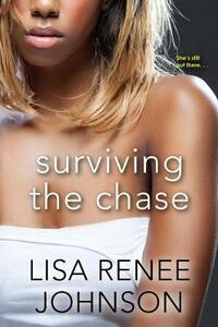 Surviving The Chase - Lisa Renee Johnson - cover