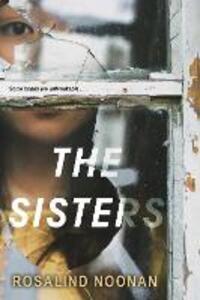 The Sisters - Rosalind Noonan - cover