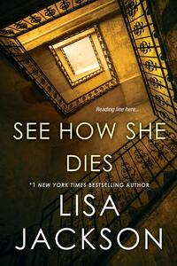 See How She Dies - Lisa Jackson - cover