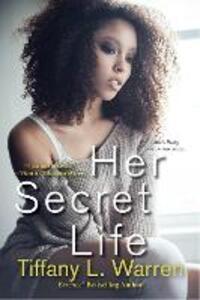 Her Secret Life - Tiffany L. Warren - cover