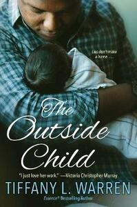 The Outside Child - Tiffany L. Warren - cover