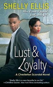 Lust & Loyalty - Shelly Ellis - cover