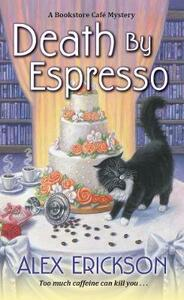 Death by Espresso - Alex Erickson - cover
