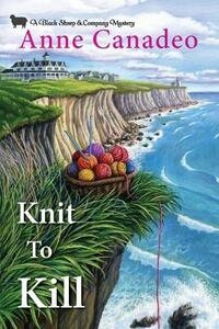 Knit to Kill - Anne Canadeo - cover