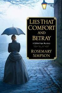Lies That Comfort and Betray - Rosemary Simpson - cover