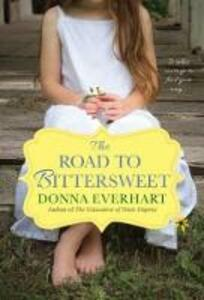 The Road To Bittersweet - Donna Everhart - cover