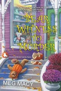Bear Witness to Murder - Meg Macy - cover