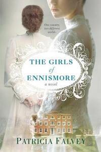 The Girls of Ennismore - Patricia Falvey - cover