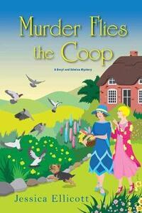 Murder Flies the Coop - Jessica Ellicott - cover