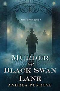 Murder on Black Swan Lane - Andrea Penrose - cover
