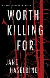 Worth Killing For - Jane Haseldine - cover