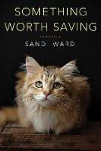 Something Worth Saving - Sandi Ward - cover