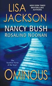 Ominous - Lisa Jackson,Nancy Bush,Rosalind Noonan - cover