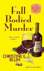 Full Bodied Murder - Christine E. Blum - cover