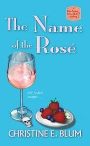 The Name of the Rose - Christine E. Blum - cover