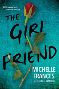 The Girlfriend - Michelle Frances - cover