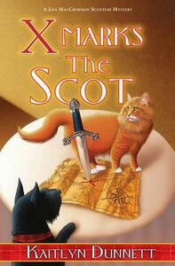 X Marks the Scot - Kaitlyn Dunnett - cover