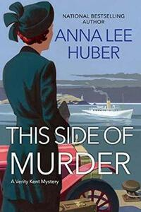 This Side Of Murder - Anna Lee Huber - cover