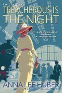 Treacherous Is the Night - Anna Lee Huber - cover