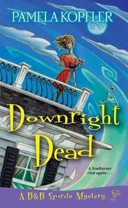 Downright Dead - Pamela McConathy Kopfler - cover