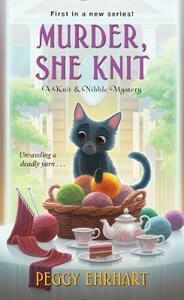 Murder, She Knit - Peggy Ehrhart - cover