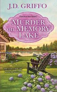 Murder on Memory Lake - J.D. Griffo - cover