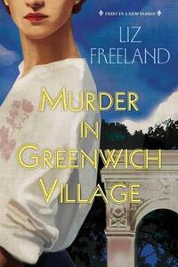 Murder in Greenwich Village - Liz Freeland - cover