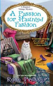 Passion for Haunted Fashion - Rose Pressey - cover