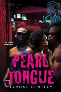 Pearl Tongue: The Dallas Diamonds Series #1 - Tyrone Bentley - cover