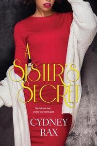 A Sister's Secret - Cydney Rax - cover