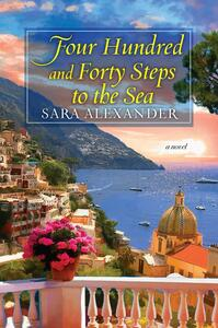 Four Hundred and Forty Steps to the Sea - Sara Alexander - cover