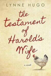 The Testament of Harold's Wife - Lynne Hugo - cover