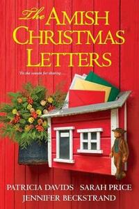 The Amish Christmas Letters - Patricia Davids,Sarah Price - cover