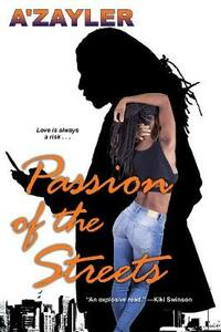Passion Of The Streets - A'zayler - cover