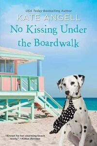 No Kissing under the Boardwalk - Kate Angell - cover