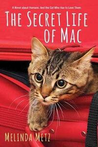 The Secret Life of Mac - Melinda Metz - cover