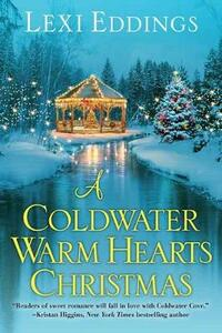 A Coldwater Warm Hearts Christmas - Lexi Eddings - cover