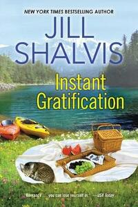 Instant Gratification - Jill Shalvis - cover