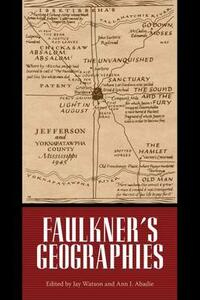 Faulkner's Geographies - cover