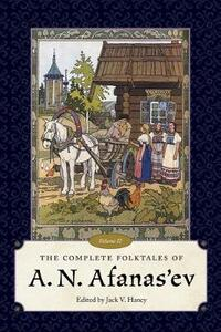 The Complete Folktales of A. N. Afanas'ev, Volume II - cover