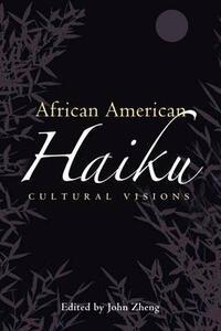 African American Haiku: Cultural Visions - cover