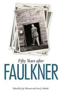 Fifty Years after Faulkner - cover