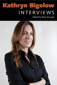 Kathryn Bigelow: Interviews - cover