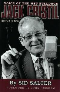 Jack Cristil: Voice of the MSU Bulldogs, Revised Edition - Sid Salter - cover