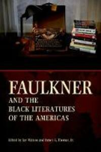 Faulkner and the Black Literatures of the Americas - cover