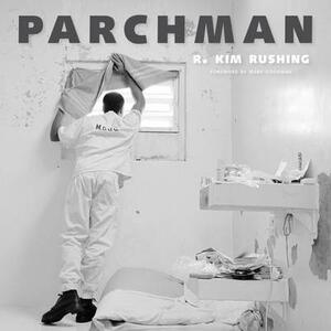 Parchman - R. Kim Rushing - cover