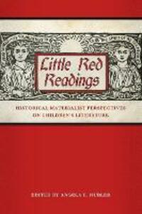 Little Red Readings: Historical Materialist Perspectives on Children's Literature - cover